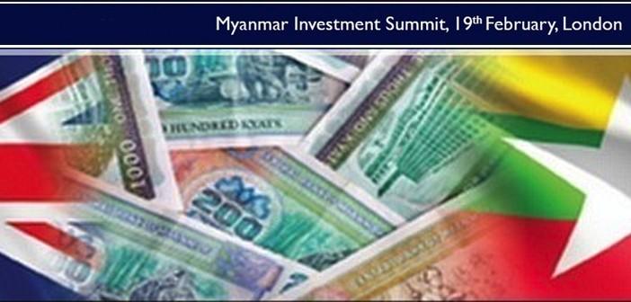 Myanmar Investment Summit – 19th February – London